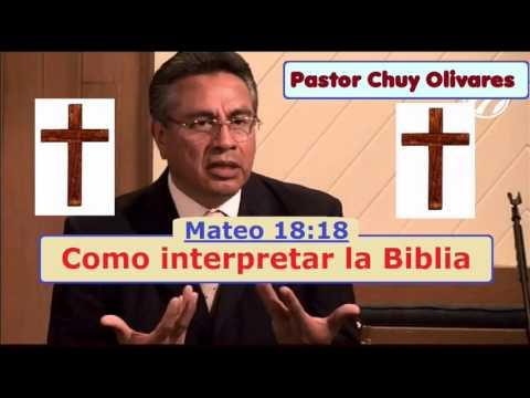 Como Interpretar La Biblia - Chuy Olivares  (Part 3)