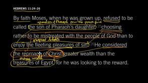 Hebrews 11:24–26 // The Fleeting Pleasures Of Sin