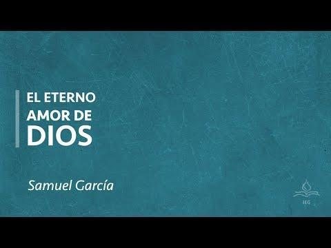 Samuel García - El eterno amor de Dios