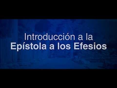 Efesios 1: 15-23 - Introducción a Efesios. Video 8.
