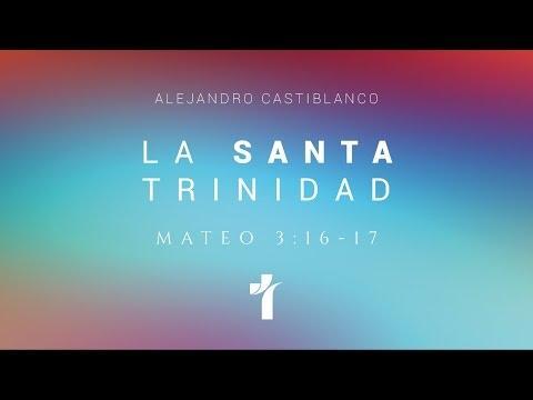 Alejandro Castiblanco - La Santa Trinidad