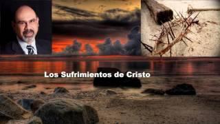 Los Sufrimientos De Cristo - Sugel Michelen