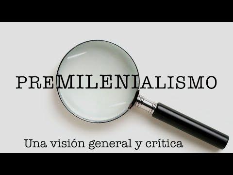 """Rafael Alcántara - """"Premilenialismo : una visión general y crítica"""""""